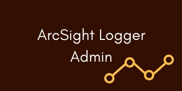 ArcSight Logger Admin Training