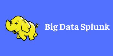 BIG DATA SPLUNK TRAINING