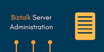 BizTalk Server Administration Training