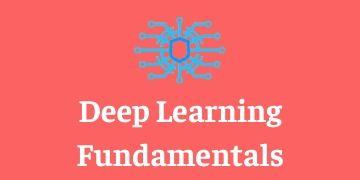 Deep Learning Fundamentals Training