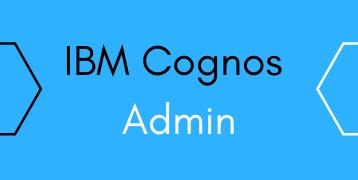 IBM Cognos Admin Training
