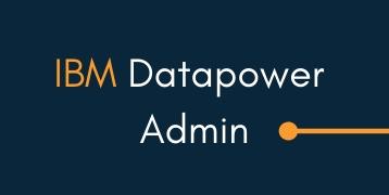 IBM Datapower Admin Training