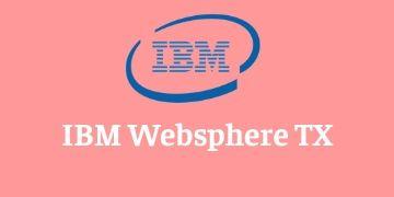 IBM WEBSPHERE TX