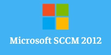 Microsoft SCCM 2012 Training
