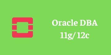 ORACLE DBA 11g/12c TRAINING