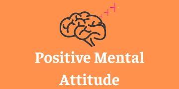 Positive Mental Attitude Training