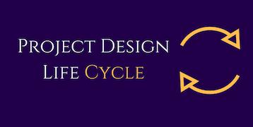Project Design Life Cycle Program Training