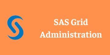 SAS Grid Administrator